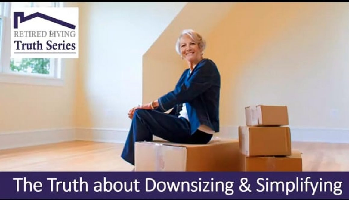 The Truth about Downsizing & Simplifying