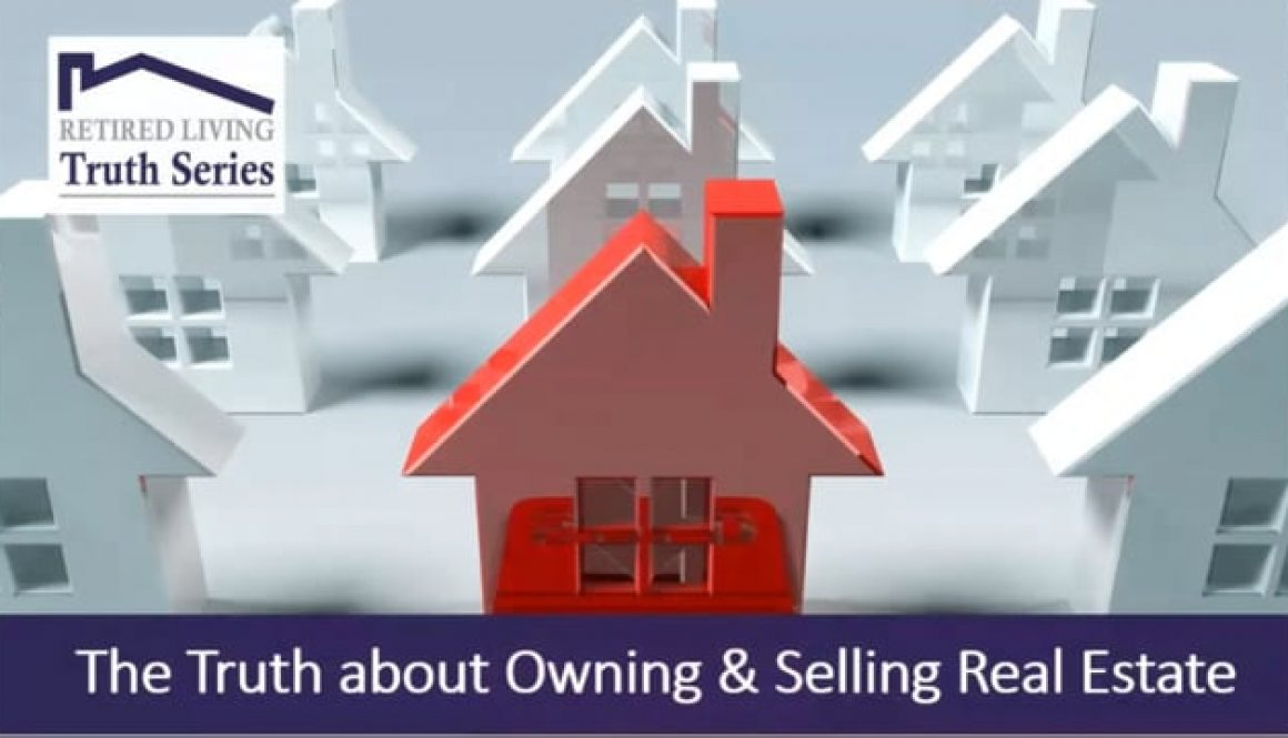 The Truth about Owning and Selling Real Estate