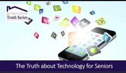The Truth about Technology for Seniors